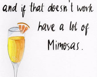 """Blair Waldorf quote """"Have a Little Faith and a Lot of Mimosa, Gossip Girl Quote Print, Hand Drawn Inspirational Art Print"""