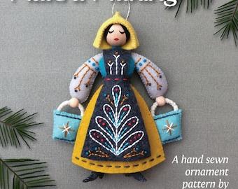 Maid a-Milking PDF pattern for a hand sewn wool felt ornament