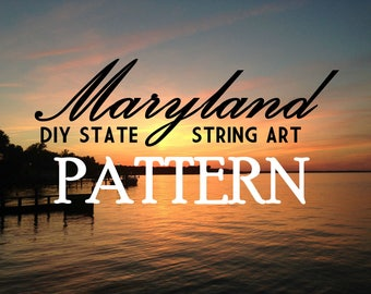"Maryland - DIY State String Art Pattern - 12"" x 6.5"" - Hearts & Stars included"