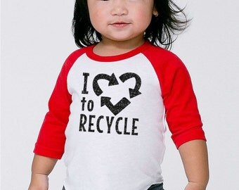 Love to Recycle shirt- Girls Boys Earth Day Humor Baby Shower Gift- Environmental Recycling baby toddler infant- I love to Recycle- #015
