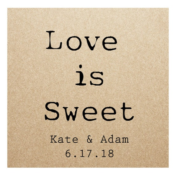 Kraft Wedding Sticker Labels- LOVE IS SWEET - 2in x 2 in- Set of 20 blank or with custom printing- Great for treats, gifts, favors and more