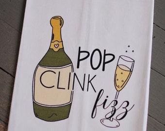 Pop Clink Fizz Champagne Flour Sack Kitchen Towel
