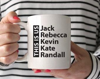 This is Us | Jack | Rebecca | Kevin | Kate | Randall | Family Coffee Mug