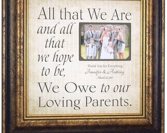 Mother of the Bride Gift Wedding Frame Thank You Gift Father of the Bride Parents Wedding Sign Personalized Frame, ALL THAT WE Are 16 X 16
