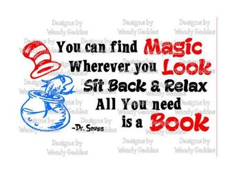 "SVG -Dr Seuss Inspired Quote ""...All you need is a book"" - Digital file - INSTANT DOWNLOAD - svg, png, pdf, silhouette"