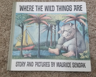 Where The Wild Things Are ~ By Maurice Sendak , 1991 Edition