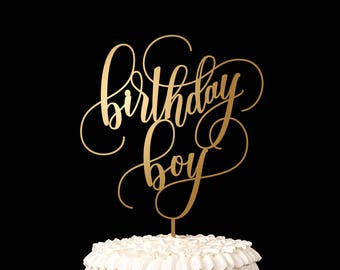 Birthday Cake Topper - Birthday Boy - Happy Birthday