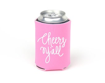 Cheers Y'all Can Cooler - Party Foam Neon Pink Foam Can Cooler with White Imprint