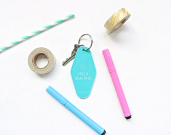 Hello Beautiful Key Tag - Turquoise Keychain