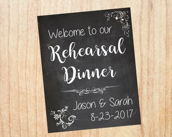 Rehearsal Dinner welcome sign. Wedding Rehearsal Dinner decorations. chalkboard PRINTABLE poster digital customized personalized