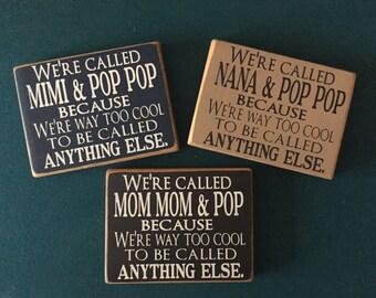 Grandparents Sign, Gift for Grandparents, Mother's Day Gift, Father's Day Gift, Grandparent's Day Gift, We're called Mom Mom & Pop Pop