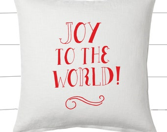 Red and White Joy to the World Christmas Pillow and Insert Christmas Decoration Christmas Saying Holiday Pillow Red White Christmas