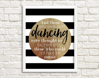 Gold dance quotes, inspirational quote print, dance art, Friedrich Nietzsche quote, gold quote art, gold wall art quotes, music quotes