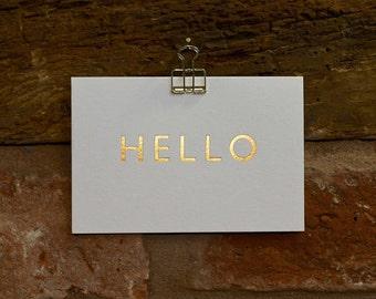 Hello! Hand foiled letterpress card