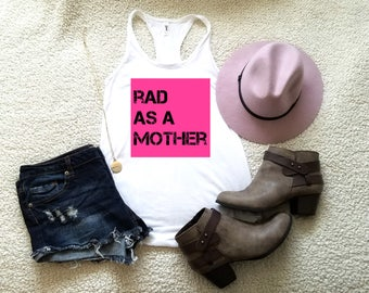 Rad as a mother graphic tank top for women in racerback funny graphic saying tee