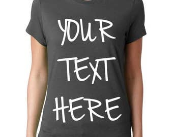 Make Your Own Shirt - Custom T Shirts, Ladies T Shirt