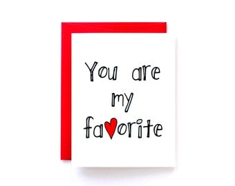 Love Card - Minimalist Card - Simple Anniversary Card - You Are My Favorite
