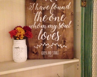 Wedding Anniversary Pallet Sign - I have found the one whom my soul loves