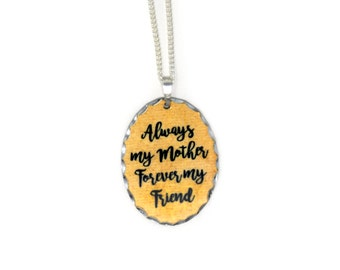 Charm Necklace for Mother - Oval Gold Black Always My Mother Forever My Friend - Silver Chain Necklace