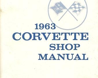 Vintage 1963 Chevrolet Corvette Shop Manual, Chevrolet Motor Division - 1963 Corvette Repair Manual
