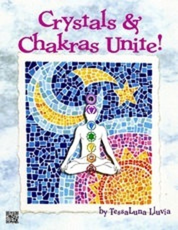 Crystals & Chakras Unite!. An easy how to book. PDF