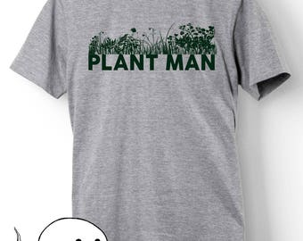 Funny Gift for Gardener Plant Lover Man Idea Gardener Shirt T-Shirt Tee Ladies Girl Womens Mens Present Gardening Garden Farm Farmer Dad