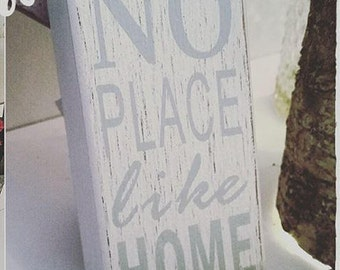 No Place Like Home Wooden Block Sign