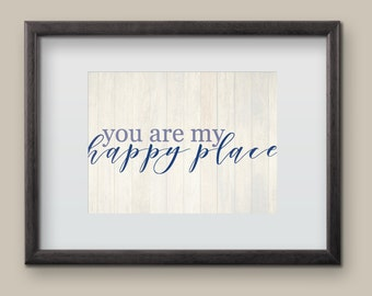 You Are My Happy Place Valentine's Wall Art