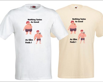 """Mens 100% Cotton Gym Diet T Shirt """"Nothing Tastes As Nice As Thin Feels"""" Natural or White Garment"""
