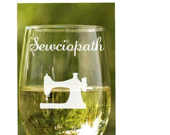 Sewing Gift~ Gift for people that sew~ Seamstress Gift~ Gift for Quilter~ Quilter Gift~ Etched Wine glass~ Wine Glasses~ Stemless Wine Glass