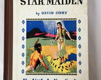 1935 Antique Little Indian Series STAR MAIDEN Hardback Book