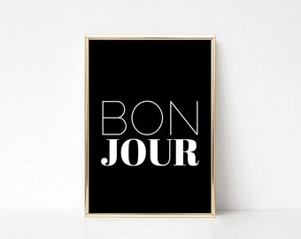 Bonjour,Printable Art,Printable Wall Art Print,Wall Print Quote,Minimal Print,Black And White Print,Digital Print,Instant Download