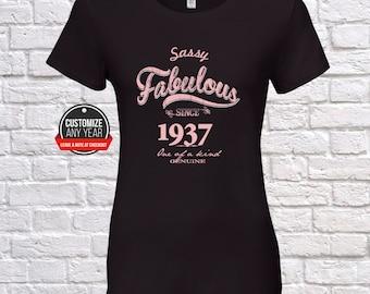 Sassy fabulous 81st birthday women, 81st birthday gifts for women,  Sassy fabulous since 1937 , 81st birthday tshirt , 81st women, 81st ,