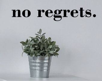 Wall Quote Decal No Regrets Inspirational Motivational New Year Resolution Vinyl Decal