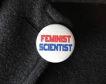 Feminist Scientist Magnet or Pinback Button