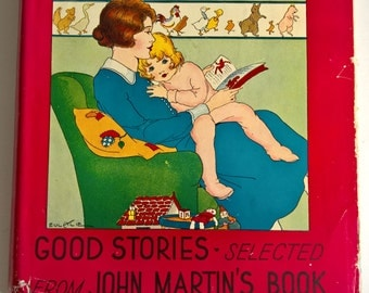 Tell Me a Story Selected from John Martin's Book --- Vintage Art Deco Children's Fairy Tale Book --- Bedtime Stories  and Beautiful Artwork