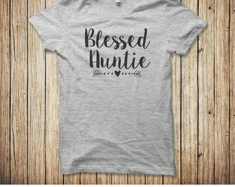 Blessed Auntie Shirt, Blessed Aunt Shirt, Aunt Gifts, Auntie Shirt, Auntie Gifts, New Aunt Gift, Going to be an Aunt, Gift from Niece
