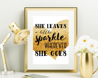 Gold Glitter Gold Nursery Decor She Leaves a Little Sparkle Wherever She Goes Wall Art Baby Girl Nursery Instant Download Digital Download