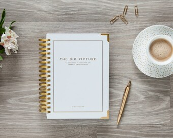 The Big Picture: The Essential 2017 Planner for Photographers and Creative Entrepreneurs