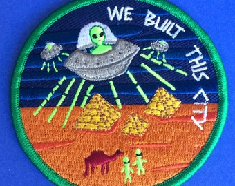 We Built This City - UFO Embroidered Patch