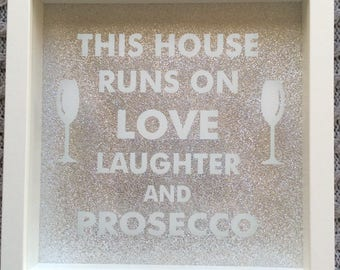 White Framed : Love , Laughter & Prosecco Picture Frame.
