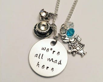 We're All Mad Here Alice in Wonderland Mad Hatter Disney Inspired Hand Stamped Charm Necklace