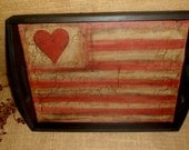 Wood Tray with Handles American Flag in Valentines Day  Heart Primitive Crackle Country Home Decor