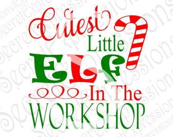 Cutest Little Elf Svg, Christmas Svg, Baby's First Christmas Svg, Digital Cutting File, DXF, JPEG, SVG Cricut, Svg Silhoehtte, Print File