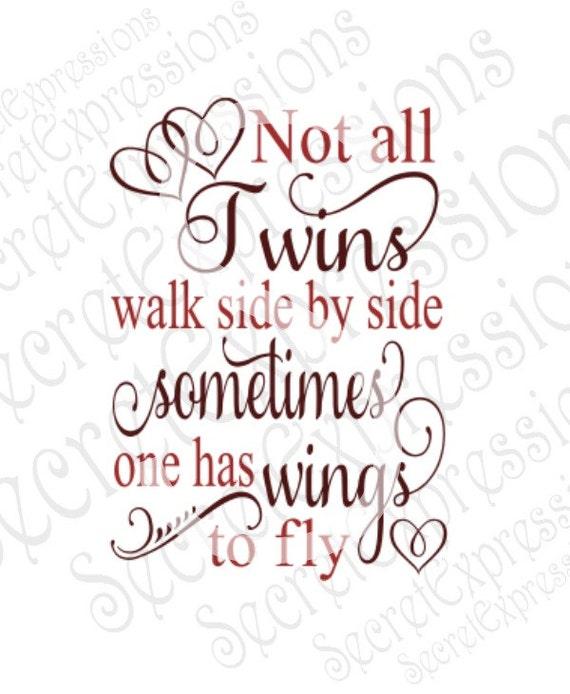 Not All Twins Walk Side By Side Svg Sympathy Svg Digital