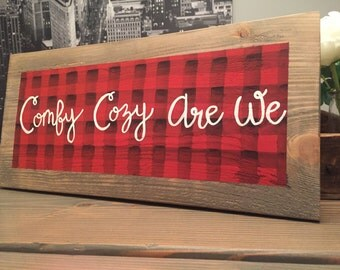 """Hand Painted Flannel """"Comfy Cozy Are We"""" Rustic Wood Seasonal Holiday Sign"""