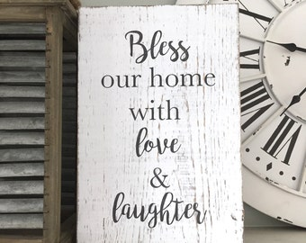 RTS Bless our home with love and laughter Wood Sign // Rustic Wood Signs