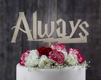 Harry Potter Always Cake Topper, After All This Time Always Cake Topper, Harry Potter Quote, Custom Personalized Wedding Cake Toppers