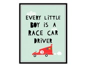 Every little boy is a race car driver- typography poster- nursery wall art- nursery print- scandinavian nursery art- nursery decor