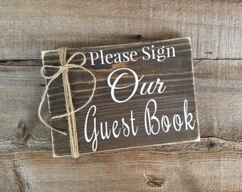 Wedding Guest Book Sign. Please sign our guest book sign, guest book wood sign, guest book, guest book table sign, rustic guest book sign